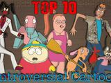 Top 10 Controversial Cartoons