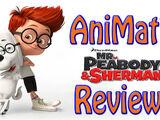 AniMat's Reviews - Mr. Peabody & Sherman