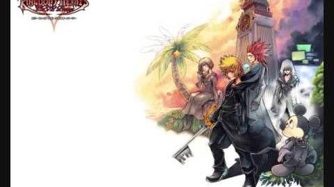 Kingdom Hearts 358 2 days Xions Theme (With Download Link)