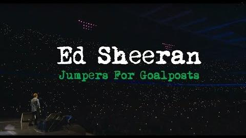 Jumpers for goalposts ed sheeran wiki fandom powered - Ed sheeran give me love live room ...