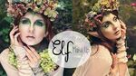 Elf Make Up- Charakteryzacja na leśnego elfa