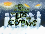 The Eds are Coming