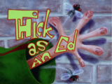 Thick as an Ed