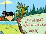 S.S. Mutant Almost a Chicken Duck