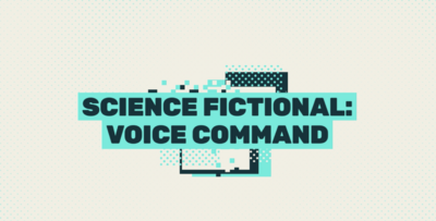 Science Fictional: Voice Control