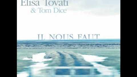Elisa Tovati & Tom Dice - Il nous faut