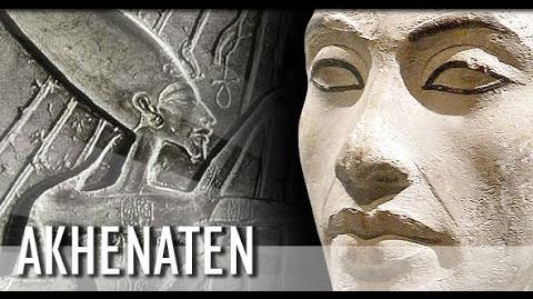 AKHENATON The Rebel Pharaoh (ANCIENT EGYPT HISTORY DOCUMENTARY)