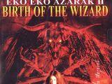 Eko Eko Azarak II: Birth of the Wizard