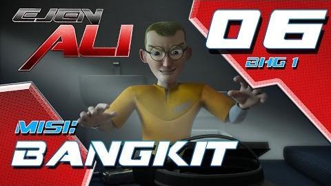Ejen Ali (Episod 6 Bhg 1) - Misi BANGKIT