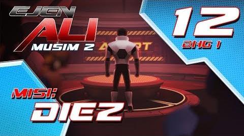 Ejen Ali Musim 2 (EP12) - Misi Diez Bahagian 1