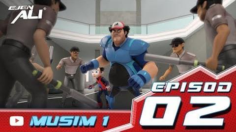 Ejen Ali Episod 2 - Misi Alpha