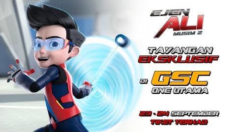 Tayangan Eksklusif Ejen Ali - Musim 2 di GSC One Utama - 23-24 September