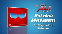 Bukalah Matamu - Aisyah Aziz, Bunga Lyrics MV (Ejen Ali The Movie)