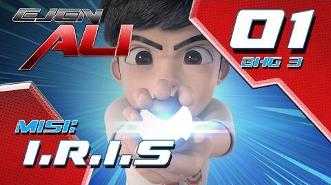 Ejen Ali (Episod 1 Bhg 3) - Misi Iris