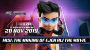 Misi The Making Of Ejen Ali The Movie