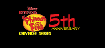 Extended Phineas and Ferb Universe Series 5h Anniversary