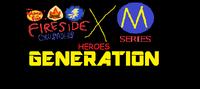 Fireside Crusaders x M-Series Heroes Generation