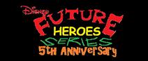 Future Heroes Series 5th Anniversary