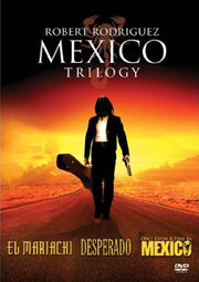 Mexico Trilogy DVD cover