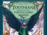 Toothiana: Reina de los Ejércitos Tooth Fairy
