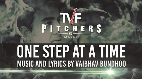 "TVF Pitchers OST - ""One Step At A Time"""