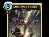 Luminous Shards (Legends)