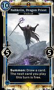 Nahkriin, Dragon Priest (Legends) DWD