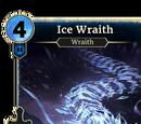 Ice Wraith (Legends)