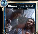 Obnoxious Guest