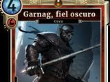 Garnag, fiel oscuro