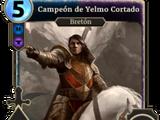 Campeón de Yelmo Cortado