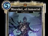 Morokei, el Inmortal