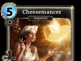 Cheesemancer