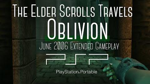 Elder Scrolls Travels Oblivion PSP June 2006 Extended Gameplay