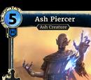 Ash Piercer