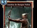Cazador de Bosque Valen