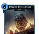 Dragon Priest Mask (Legends)