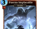 Fuerza implacable (Legends)