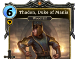 Thadon, Duke of Mania