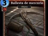 Ballesta de mercurio