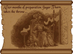 Jagar Tharn takes the throne