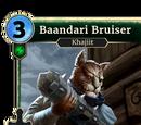 Baandari Bruiser