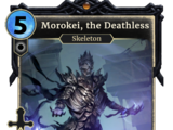 Morokei, the Deathless
