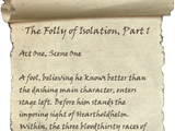The Folly of Isolation, Part 1