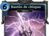 Bastón de chispas (Legends)