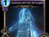 Fantasma del Culto del Dragón