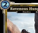 Ravenous Hunger (Legends)