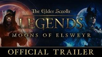 The Elder Scrolls Legends - Moons of Elsweyr Official Trailer