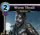 Worm Thrall