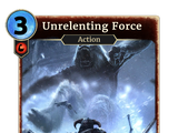 Unrelenting Force (Legends)